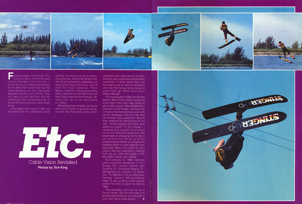 Steve Fontaine Flying Indian Quiet Water Cable Park