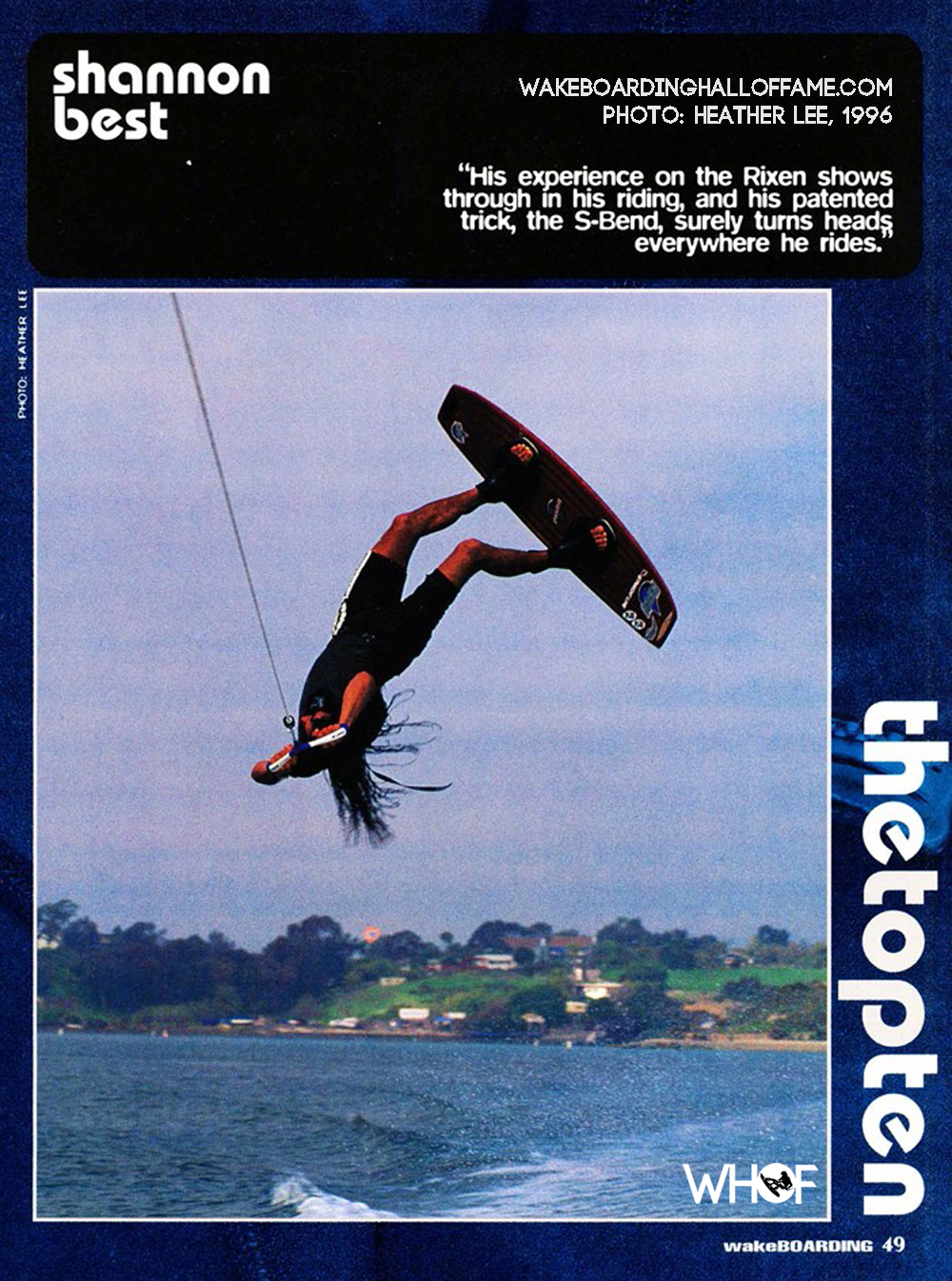 Shannon Best Top 10 Wakeboarder, 1996. S-Bend photo by Heather Lee